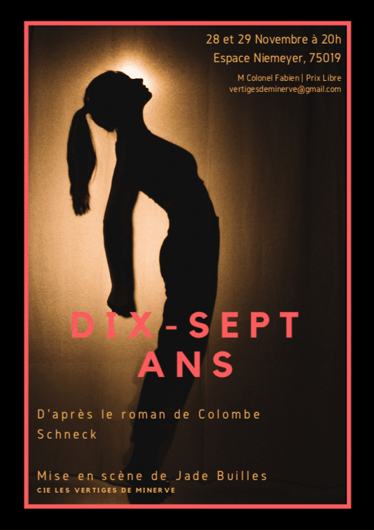 SPECTACLE «DIX-SEPT ANS» DE COLOMBE SCHNECK